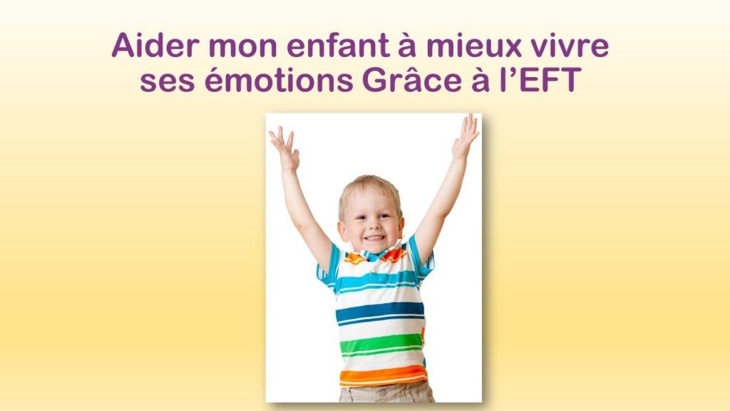Découverte de L'EFT pour les enfants